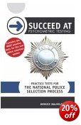 How to Succeed at Psychometric Testing: Practice Tests for National Police Selection Process.